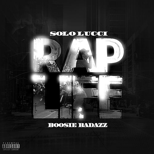 Rap Life by Solo Lucci