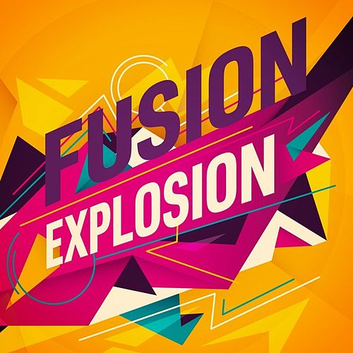 Fusion Explosion von Various Artists