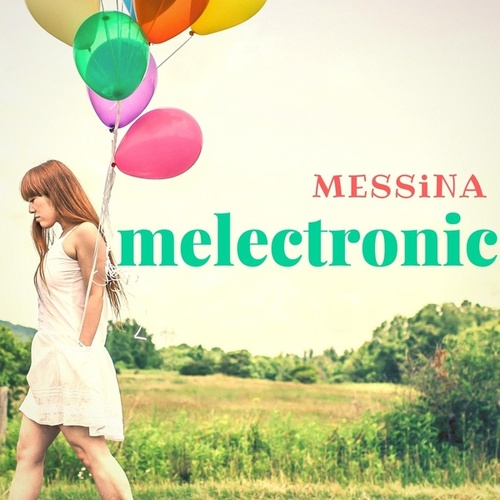 Melectronic by Messina