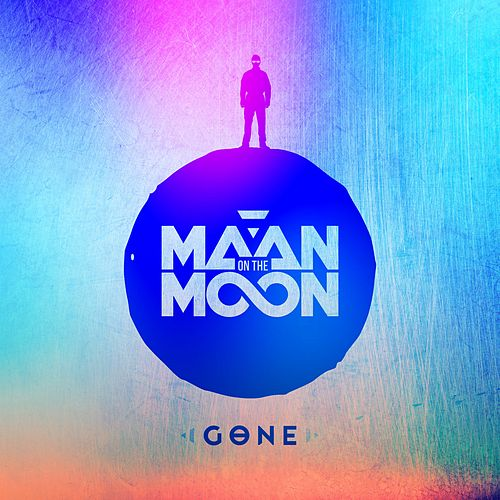 Gone by Maan on the Moon