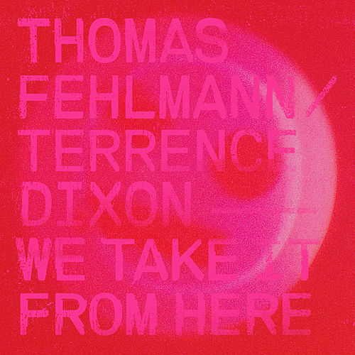 We Take It from Here by Thomas Fehlmann
