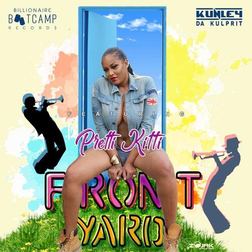 Front Yard (Feat. Pretti Kitti) - Single by Kunley Da Kulprit