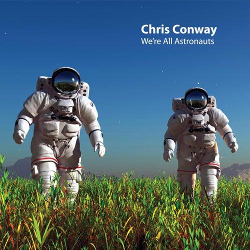 We're all Astronauts de Chris Conway