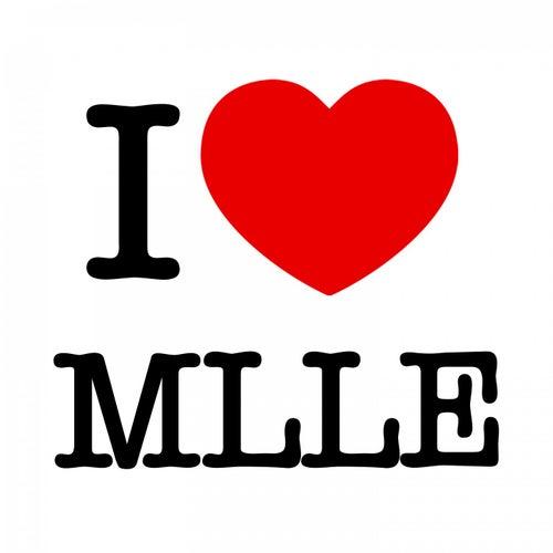 I love MLLE von Various Artists