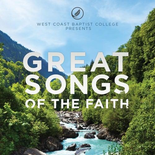 Great Songs of the Faith de West Coast Baptist College