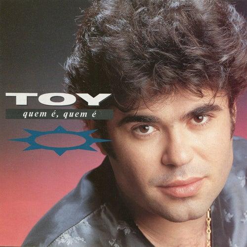 Quem É, Quem É by Toy