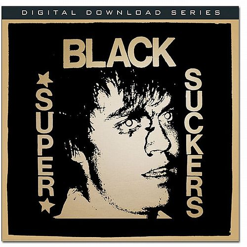 Black Supersuckers Sub Pop Demos by Supersuckers