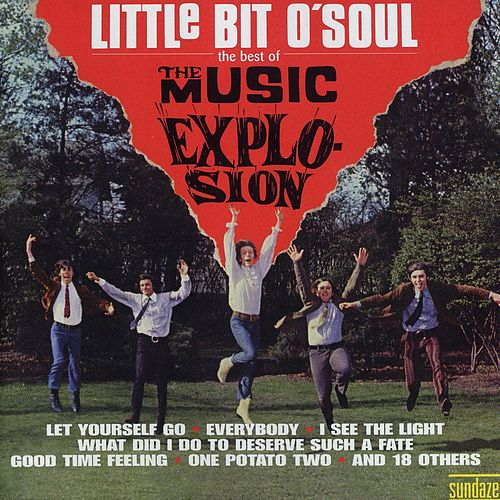 Little Bit O' Soul - The Best Of by The Music Explosion