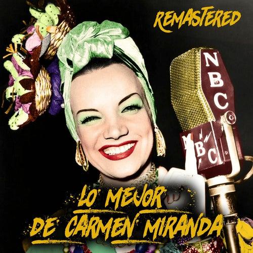 Lo mejor de Carmen Miranda (Remastered) de Carmen Miranda