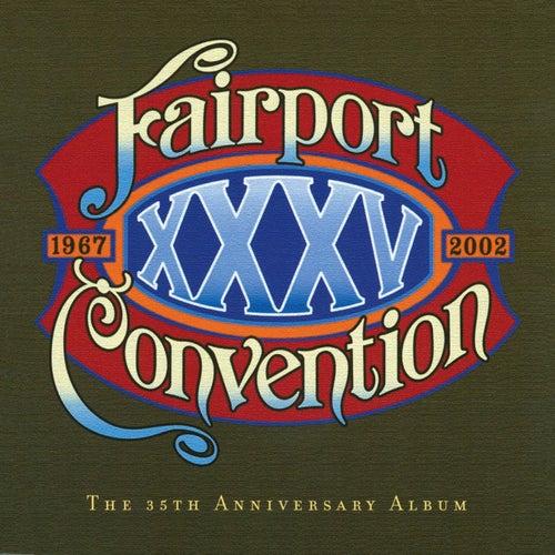 XXXV (The 35th Anniversary Album) von Fairport Convention