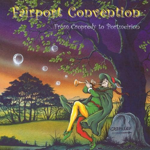 From Cropredy to Portmeirion de Fairport Convention