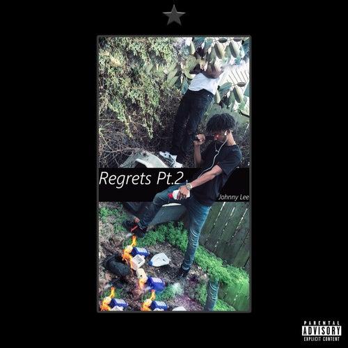 Regrets, Pt. 2 de Johnny Lee