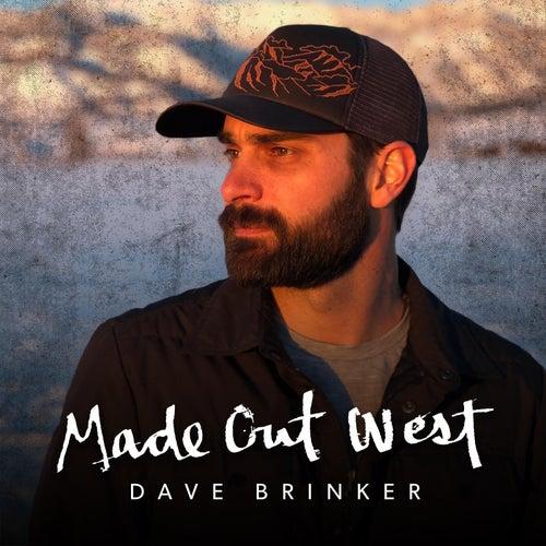Made out West von Dave Brinker