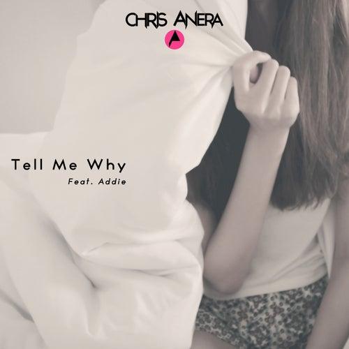 Tell me Why (Club Mix) by Chris Anera