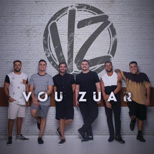 Vou Zuar by Vou Zuar