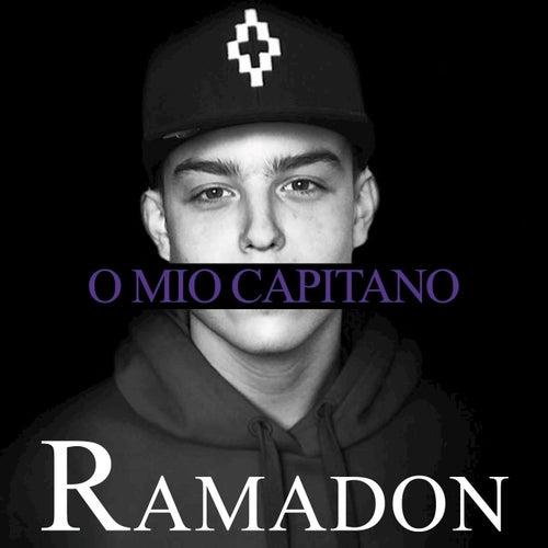 O Mio Capitano by Ramadon