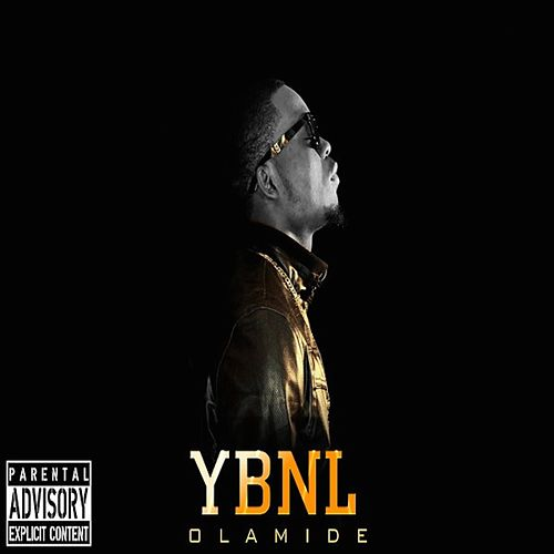 Ybnl von Olamide