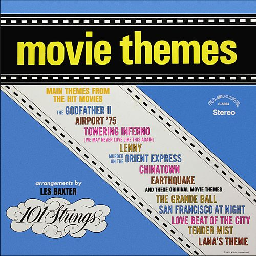 Movie Themes - Arrangements by Les Baxter (Remastered from the Original Alshire Tapes) de 101 Strings Orchestra