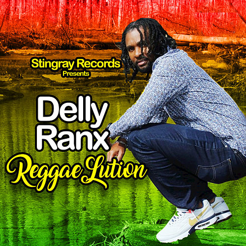 Reggaelution de Delly Ranx