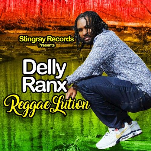 Reggaelution by Delly Ranx