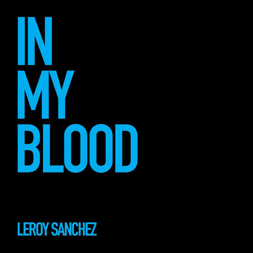 In My Blood de Leroy Sanchez