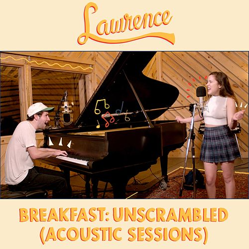 Breakfast: Unscrambled (Acoustic Sessions) de Lawrence