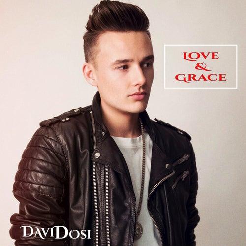 Love & Grace by David Dosi