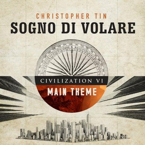 Sogno di Volare (Civilization VI Main Theme) de Christopher Tin