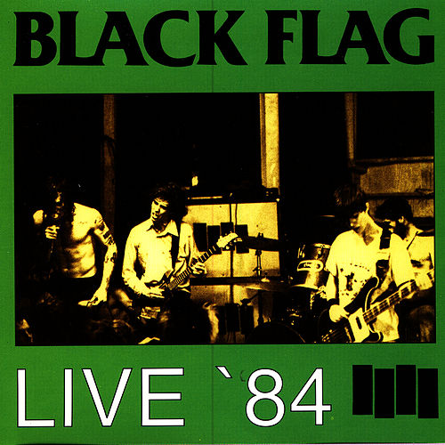 Live '84 by Black Flag