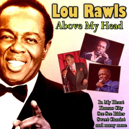 Above My Head von Lou Rawls