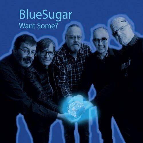 Want Some? de BlueSugar