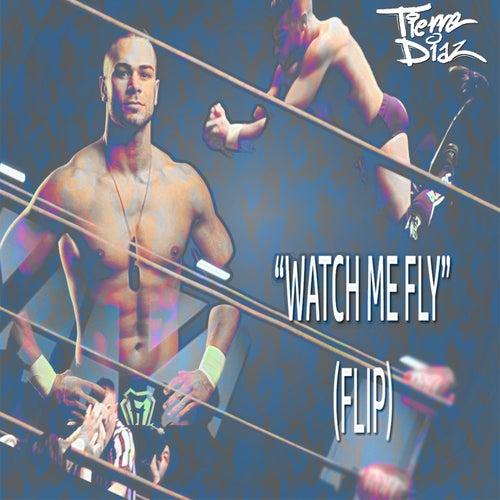 Watch Me Fly (Flip) [Flip Gordon Theme] by Killa T