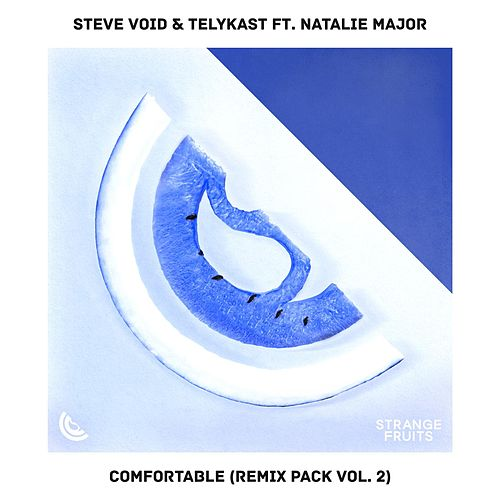 Comfortable (feat. Natalie Major) [Remix Pack Vol.2] von Steve Void