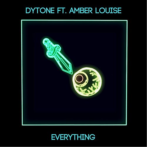 Everything (feat. Amber Louise) de Dytone