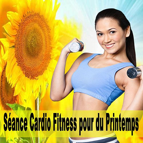 Séance Cardio Fitness pour du Printemps 2018 & DJ Mix de EDM Workout DJ Team