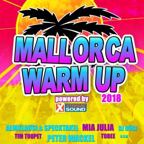 Mallorca Warm up 2018 Powered by Xtreme Sound von Various Artists