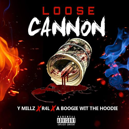 Loose Cannon by Y Millz