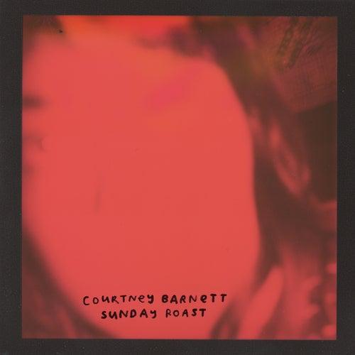 Sunday Roast von Courtney Barnett