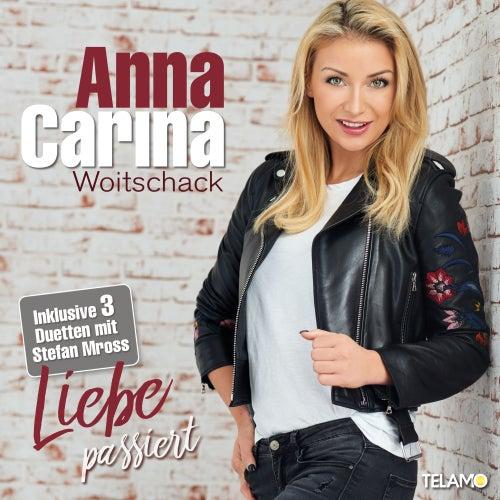 Liebe passiert von Anna-Carina Woitschack