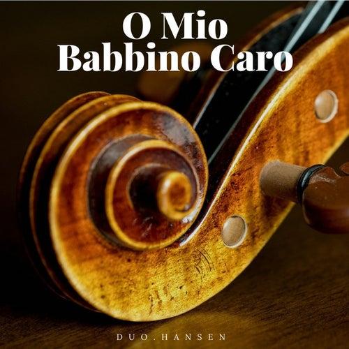 Gianni Schicchi: O mio babbino caro by Duo.Hansen