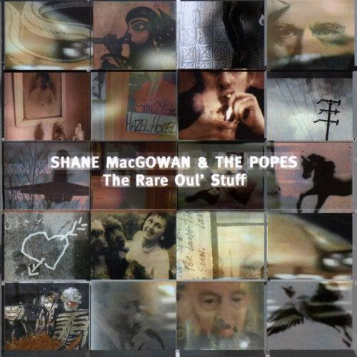 The Rare Oul' Stuff von Shane MacGowan
