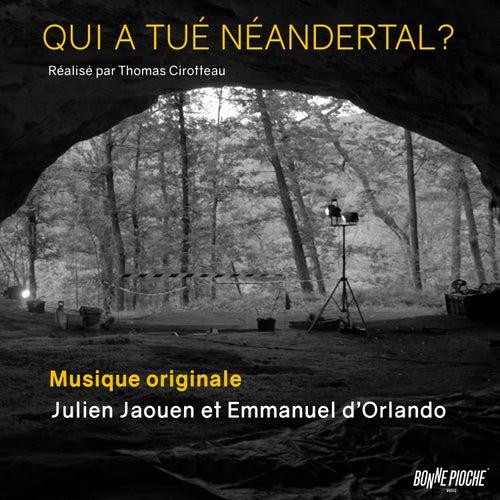 Qui a tué Néandertal ? (Bande originale du film) by Julien Jaouen