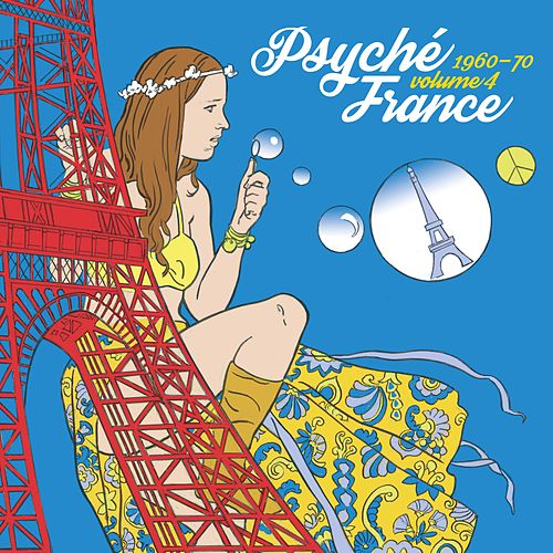 Psyché France Vol. 4 by Various Artists