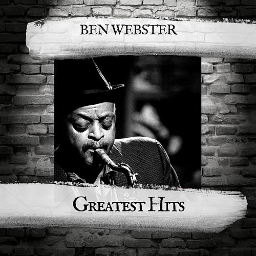 Greatest Hits by Ben Webster