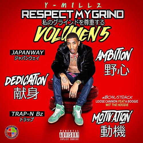 Respect My Grind, Vol. 5 by Y Millz