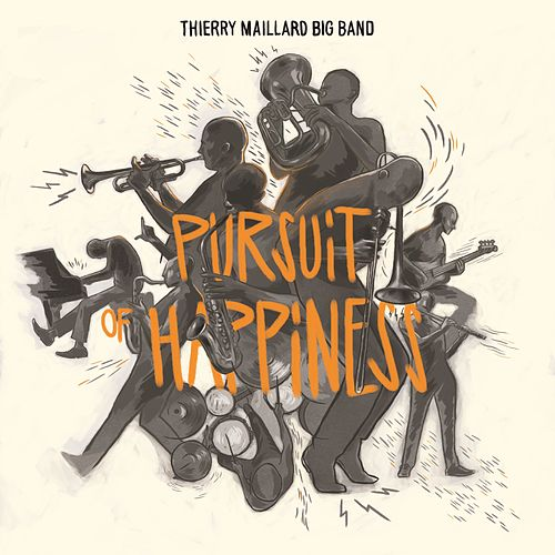 Pursuit of Happiness de Thierry Maillard Big Band