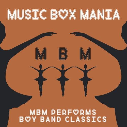 MBM Performs Boy Band Classics de Music Box Mania