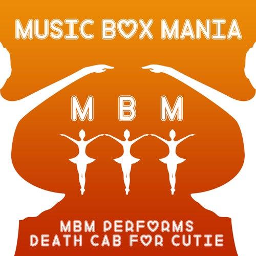 MBM Performs Death Cab for Cutie de Music Box Mania