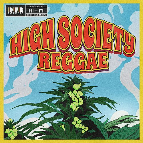 High Society Reggae by Various Artists