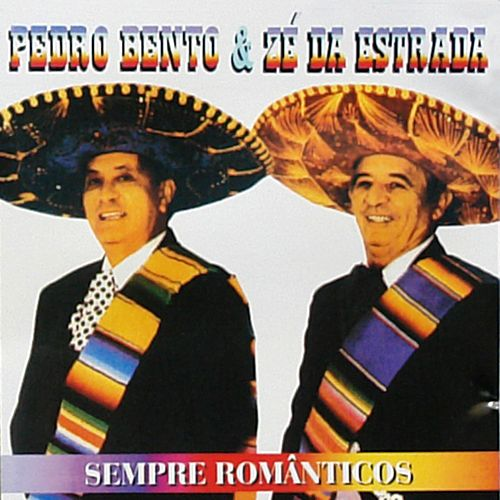 Sempre Românticos von Pedro Bento e Ze da Estrada